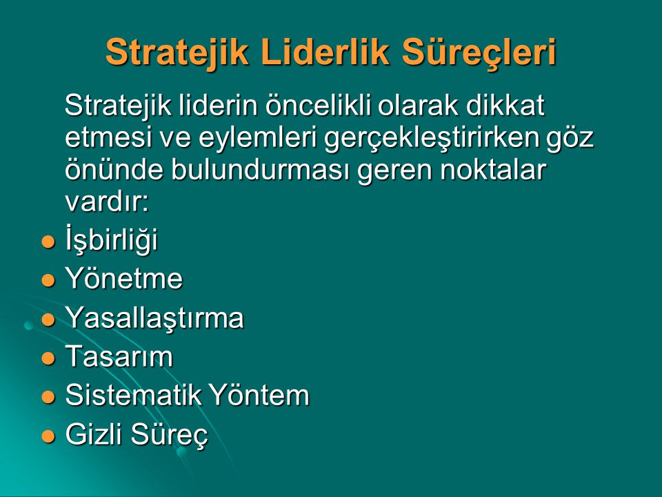 Stratejik Liderlik Süreçleri
