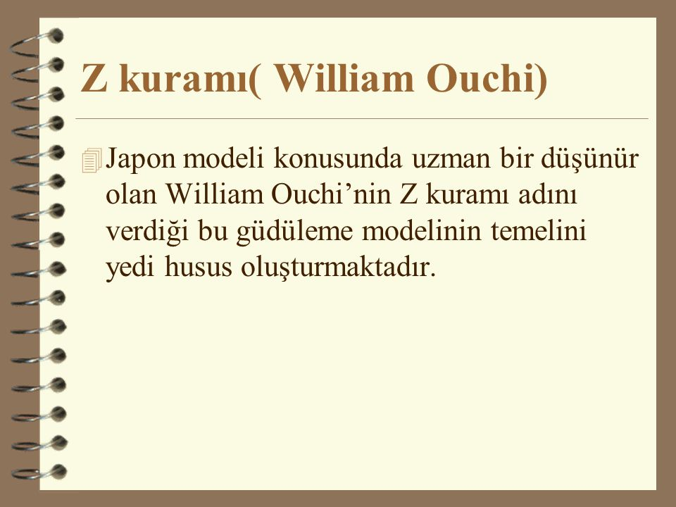 Z kuramı( William Ouchi)