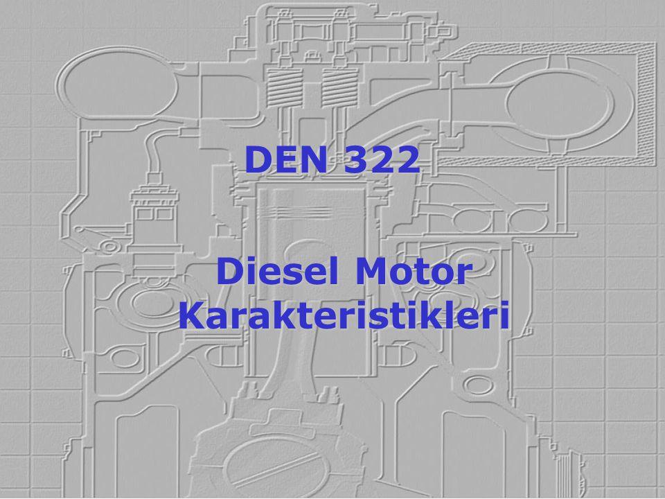 Diesel Motor Karakteristikleri