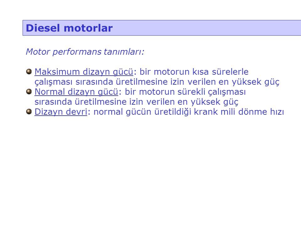 Diesel motorlar Motor performans tanımları: