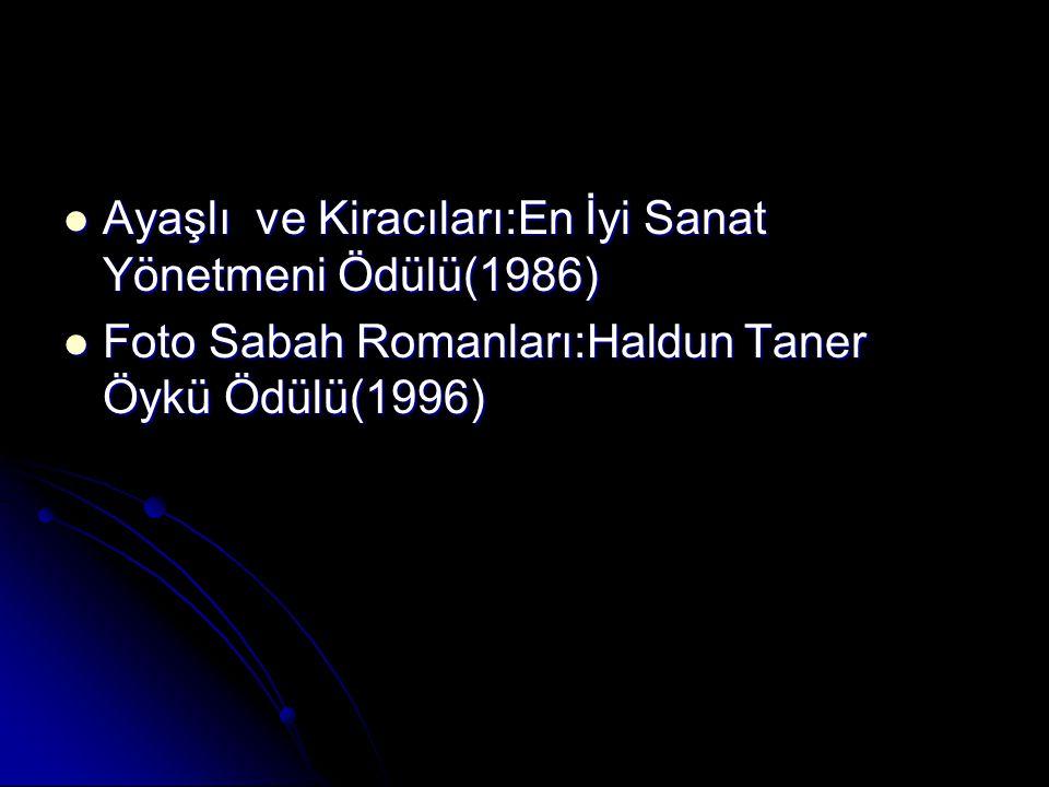 Ayaşlı ve Kiracıları:En İyi Sanat Yönetmeni Ödülü(1986)