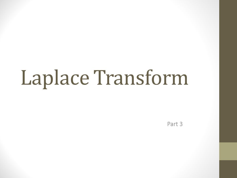 Laplace Transform Part 3