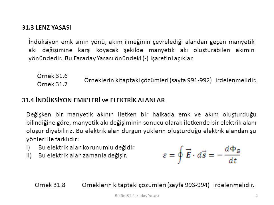 Örneklerin kitaptaki çözümleri (sayfa 991-992) irdelenmelidir.
