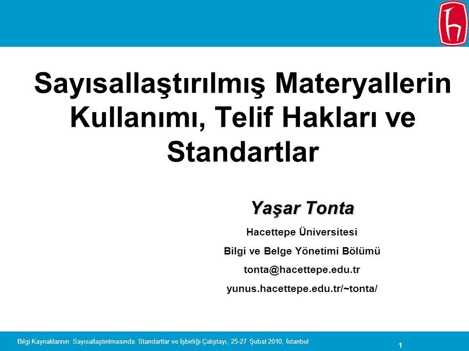 Sayısallaştırılmış Materyallerin Kullanımı, Telif Hakları ve Standartlar