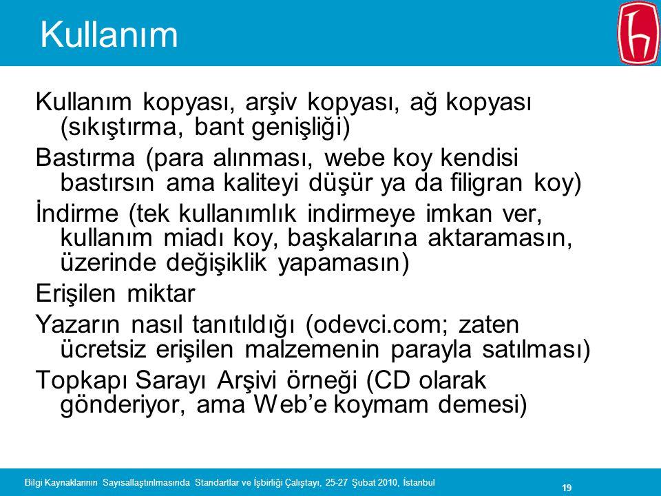 Kullanım Kullanım kopyası, arşiv kopyası, ağ kopyası (sıkıştırma, bant genişliği)