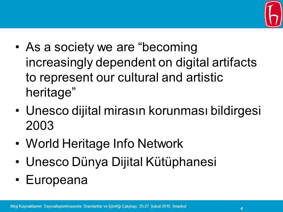 Unesco dijital mirasın korunması bildirgesi 2003