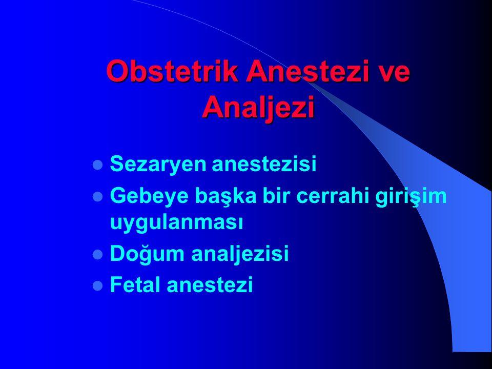 Obstetrik Anestezi ve Analjezi
