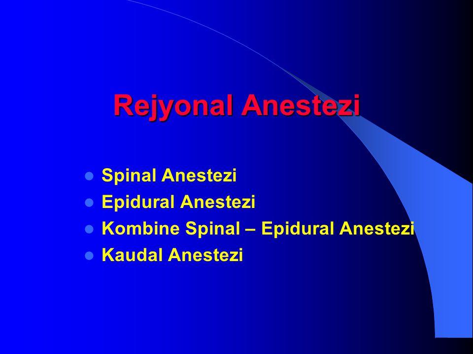 Rejyonal Anestezi Spinal Anestezi Epidural Anestezi