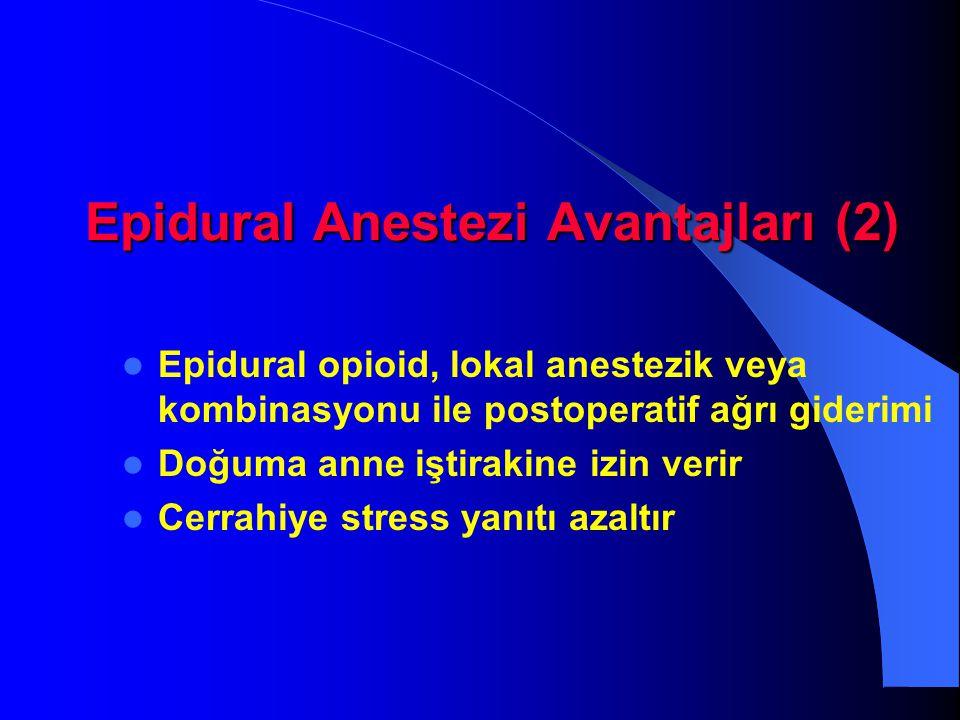 Epidural Anestezi Avantajları (2)