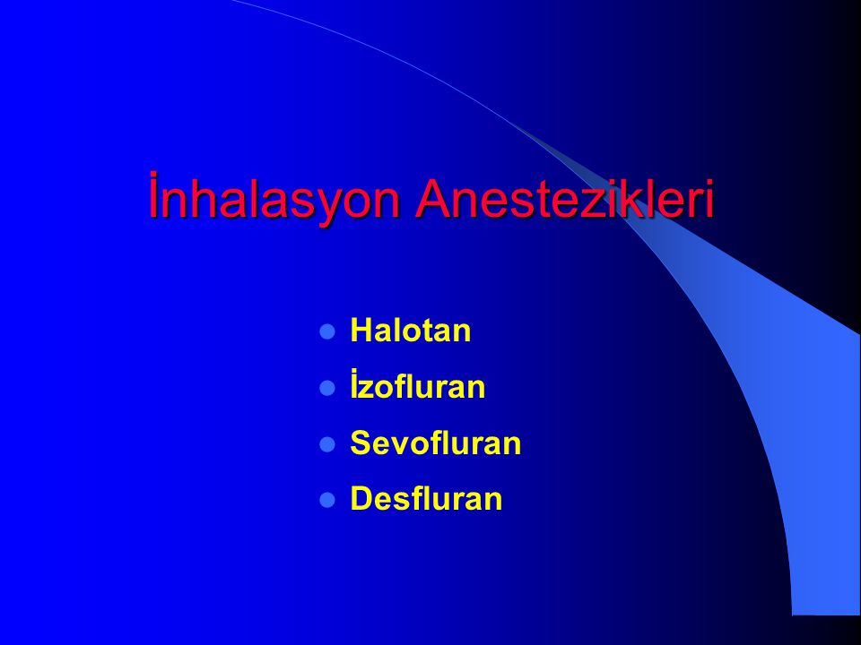 İnhalasyon Anestezikleri