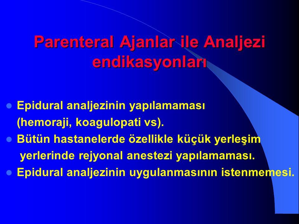 Parenteral Ajanlar ile Analjezi endikasyonları