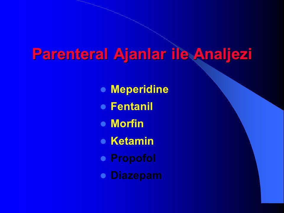 Parenteral Ajanlar ile Analjezi