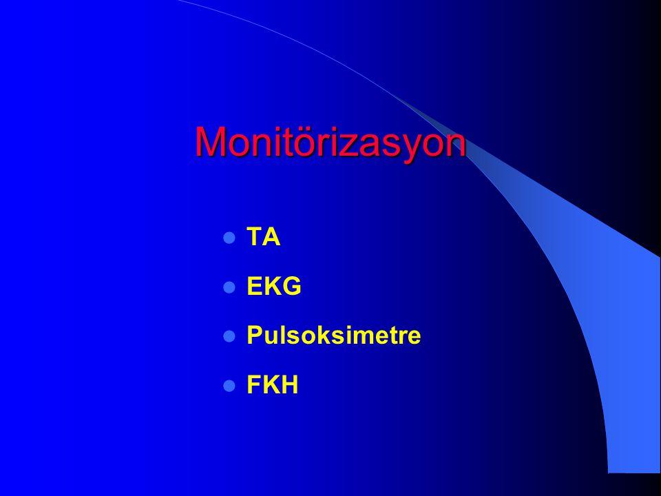 Monitörizasyon TA EKG Pulsoksimetre FKH