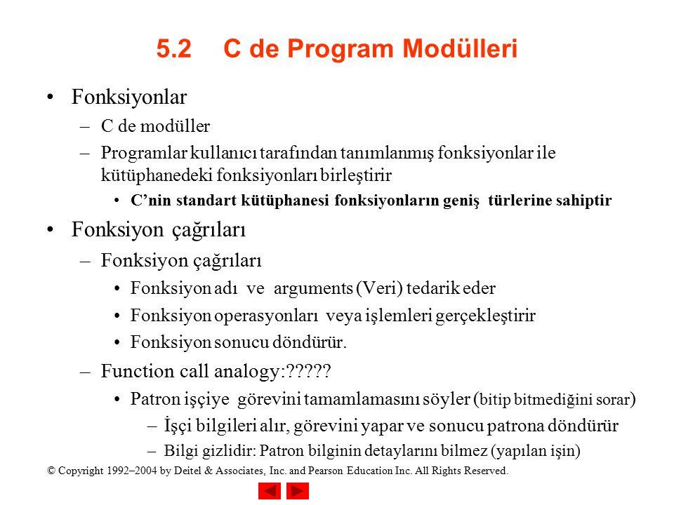 5.2 C de Program Modülleri Fonksiyonlar Fonksiyon çağrıları