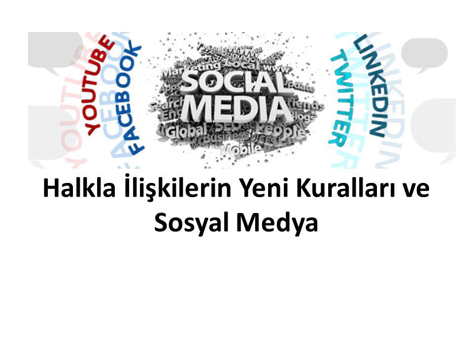 Halkla İlişkilerin Yeni Kuralları ve Sosyal Medya