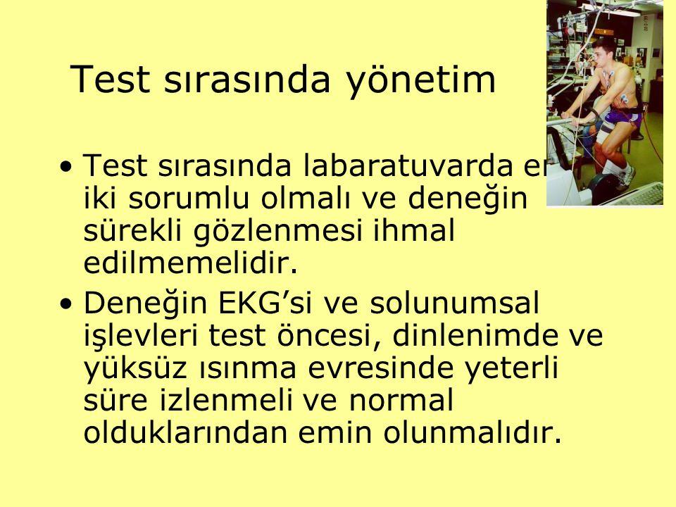 Test sırasında yönetim