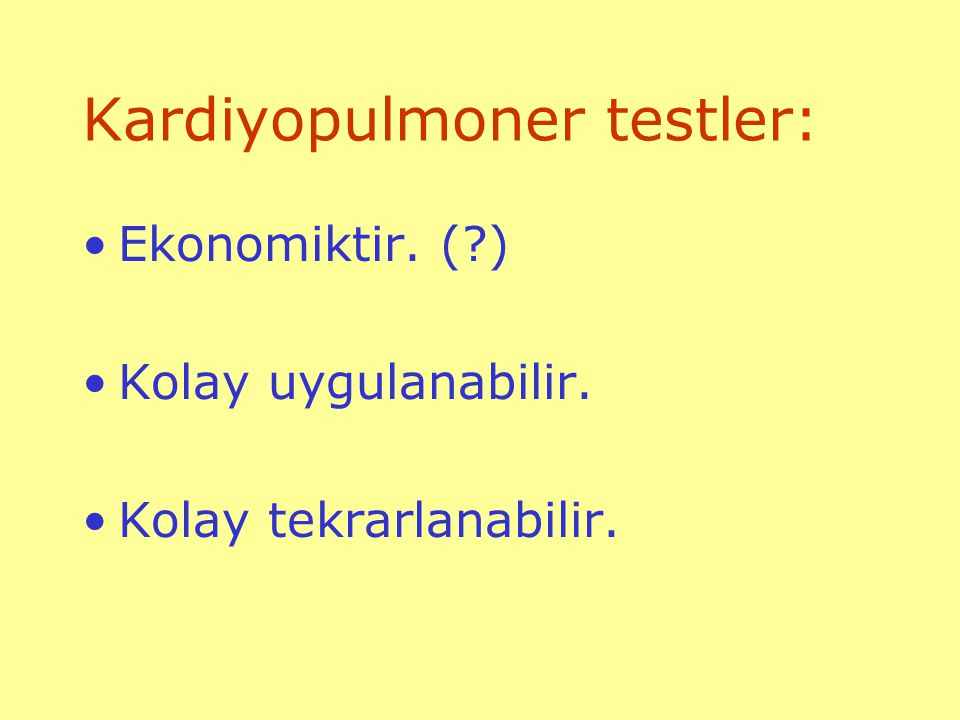 Kardiyopulmoner testler: