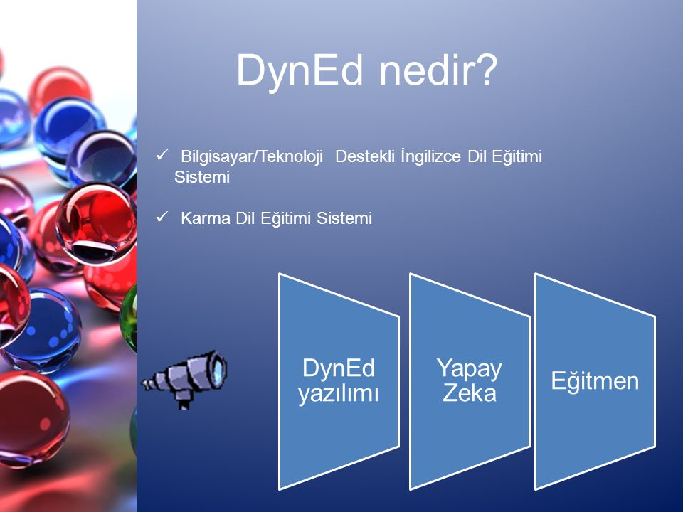 DynEd nedir Bilgisayar/Teknoloji Destekli İngilizce Dil Eğitimi