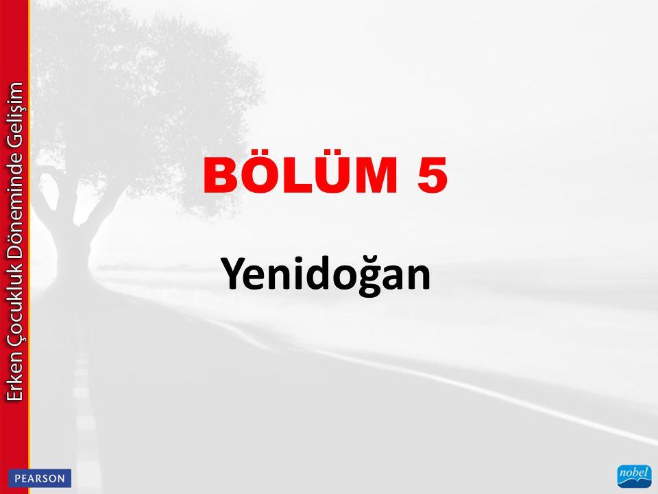 BÖLÜM 5 Yenidoğan