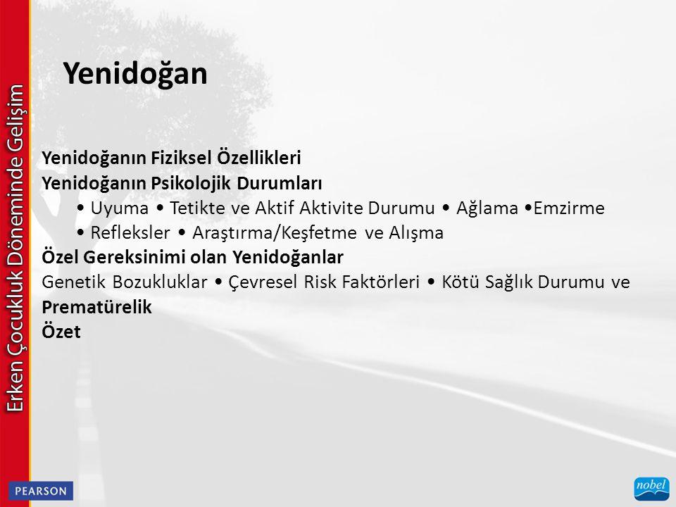 Yenidoğan Yenidoğanın Fiziksel Özellikleri