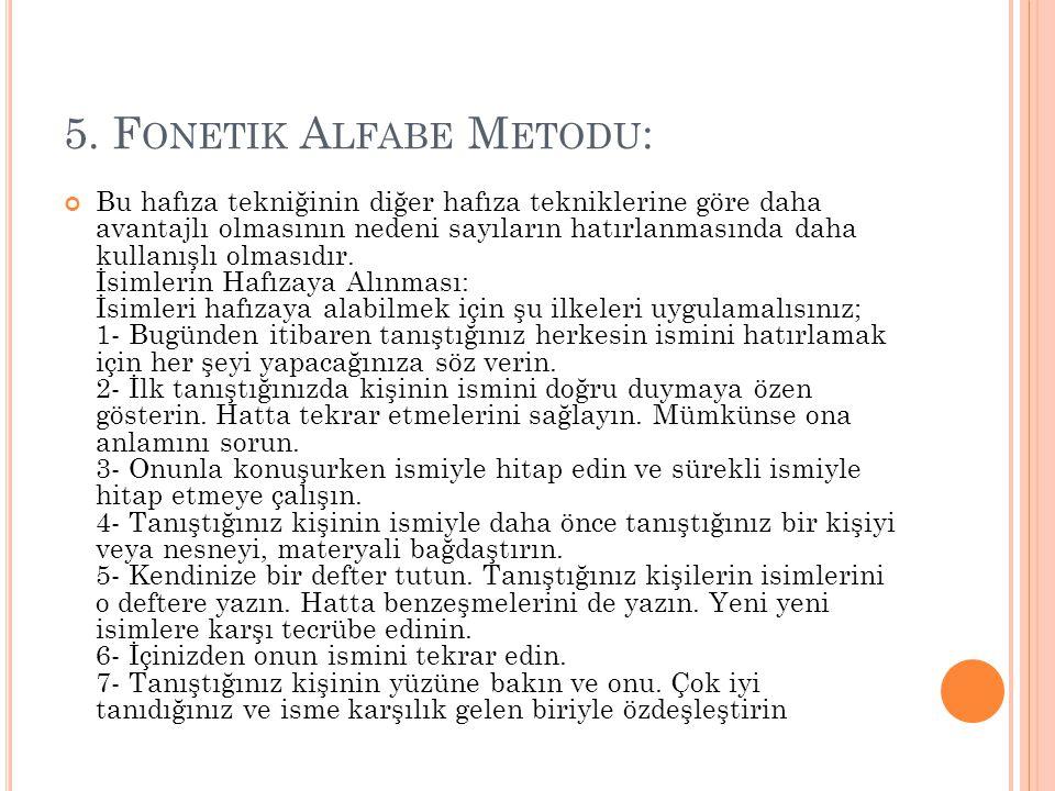 5. Fonetik Alfabe Metodu: