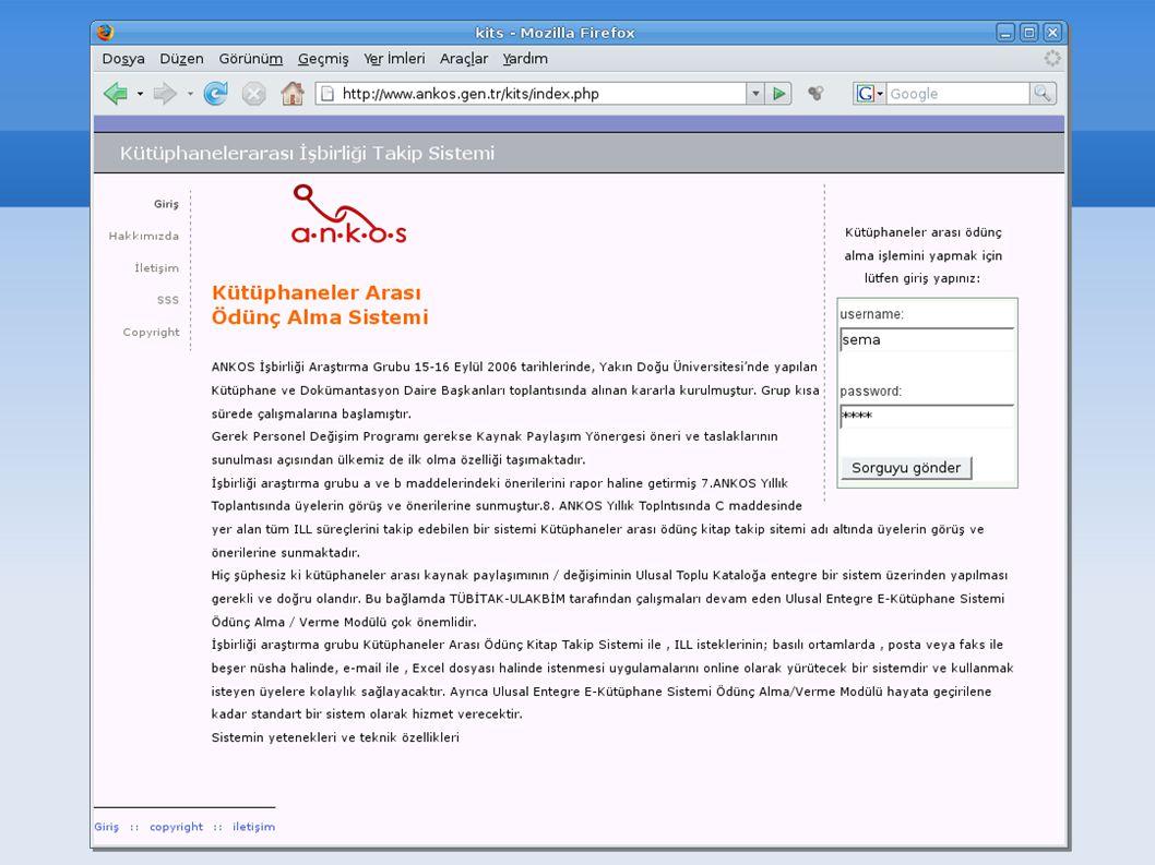 Sisteme username ve password yazılarak giriş yapılır