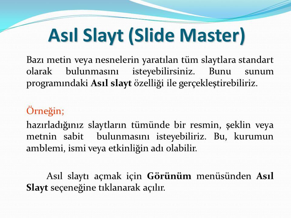 Asıl Slayt (Slide Master)