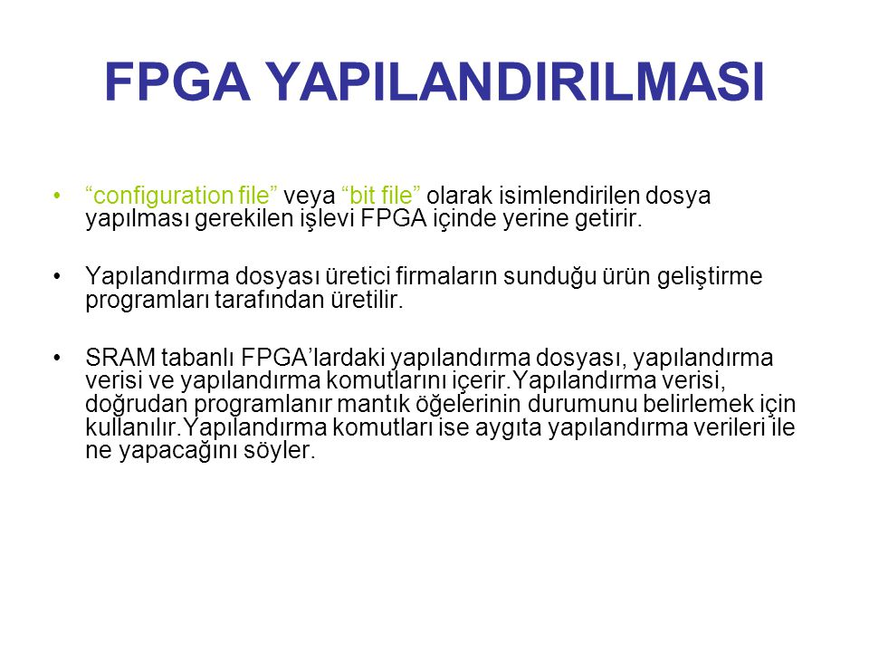 FPGA YAPILANDIRILMASI