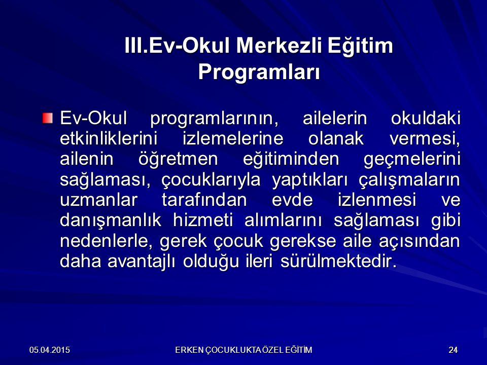 III.Ev-Okul Merkezli Eğitim Programları
