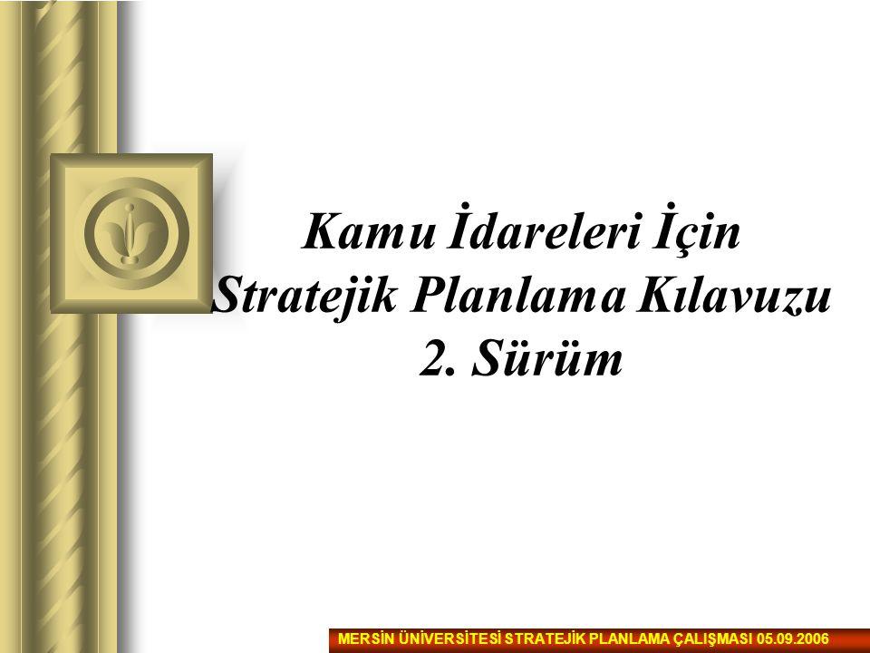 Kamu İdareleri İçin Stratejik Planlama Kılavuzu 2. Sürüm