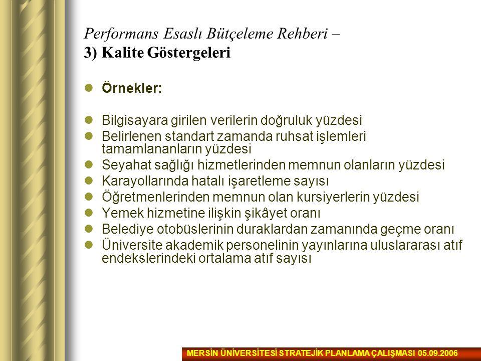 Performans Esaslı Bütçeleme Rehberi – 3) Kalite Göstergeleri