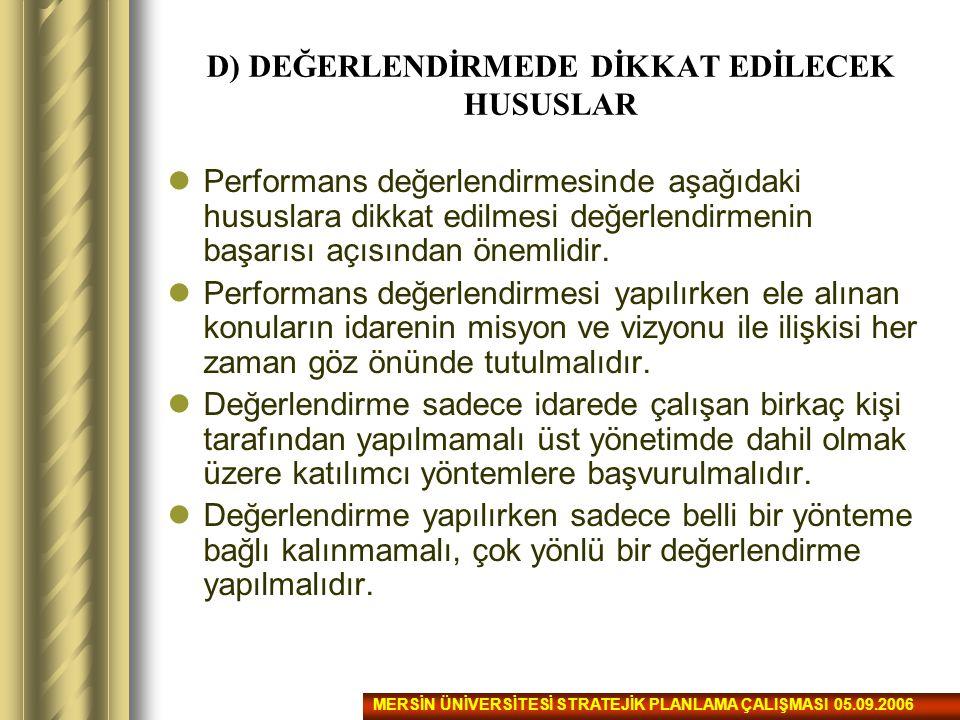D) DEĞERLENDİRMEDE DİKKAT EDİLECEK HUSUSLAR