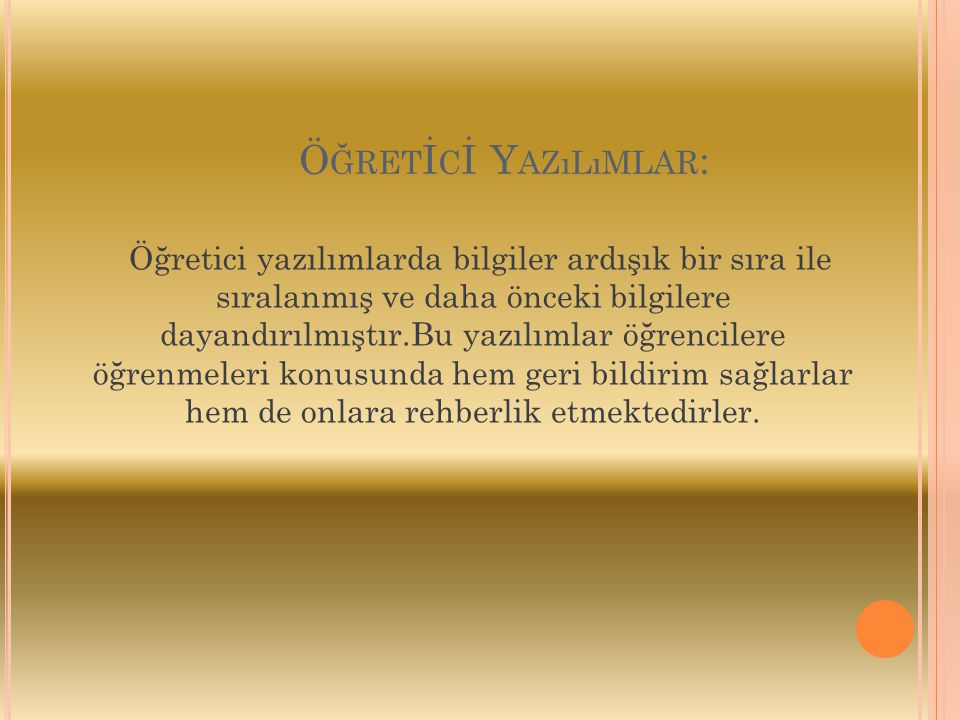 Öğretİcİ Yazılımlar: