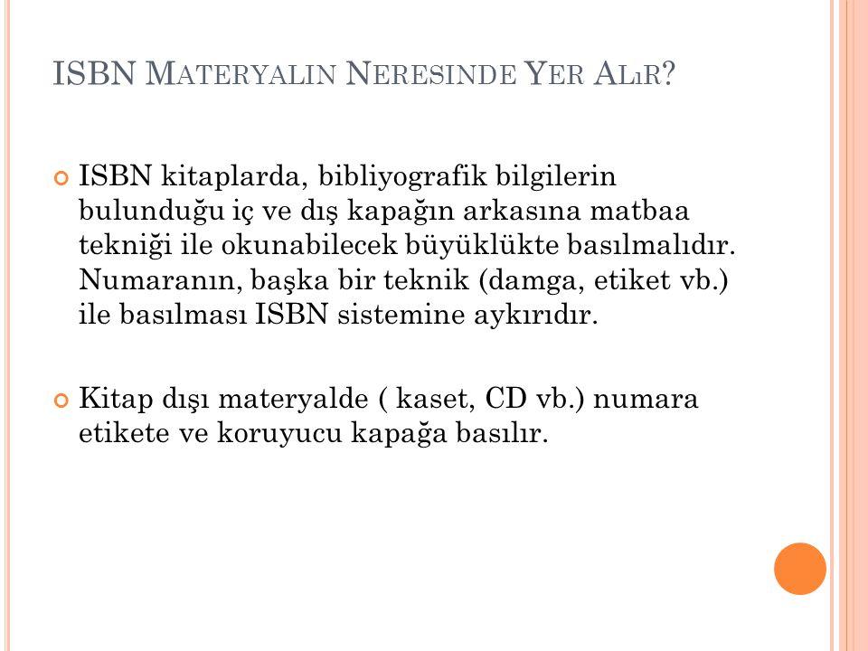 ISBN Materyalin Neresinde Yer Alır