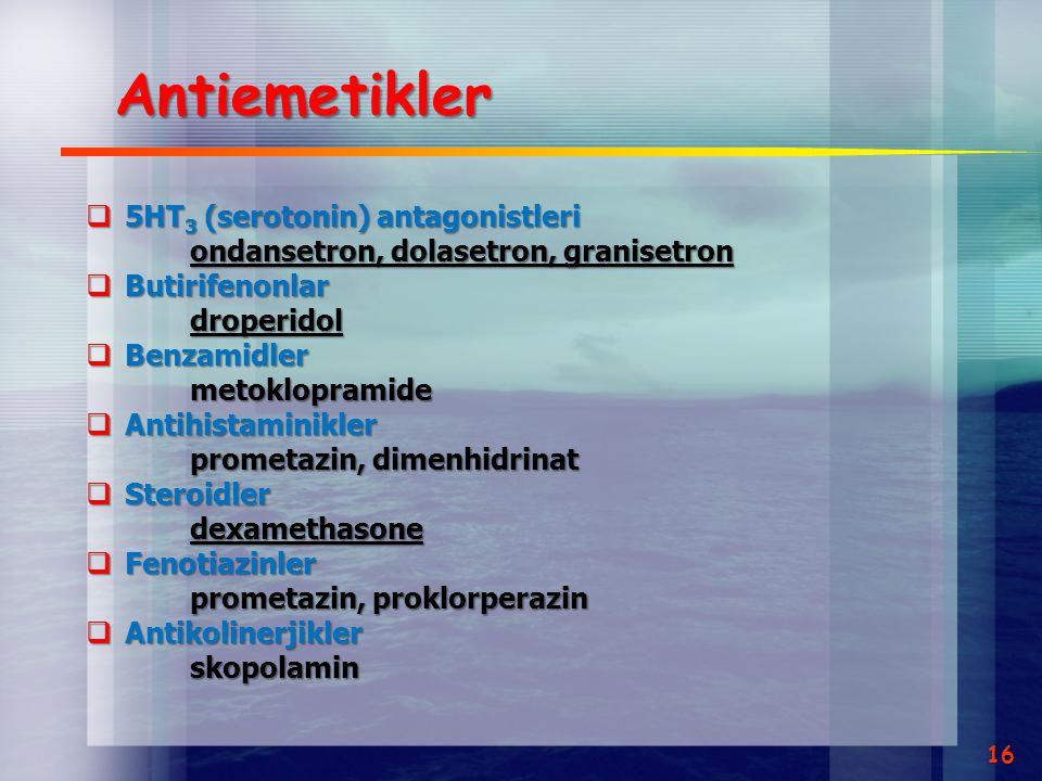 Antiemetikler 5HT3 (serotonin) antagonistleri