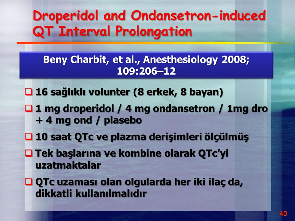 Droperidol and Ondansetron-induced QT Interval Prolongation