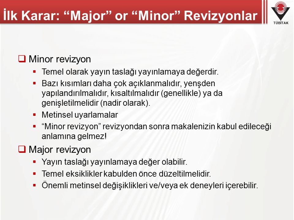 İlk Karar: Major or Minor Revizyonlar