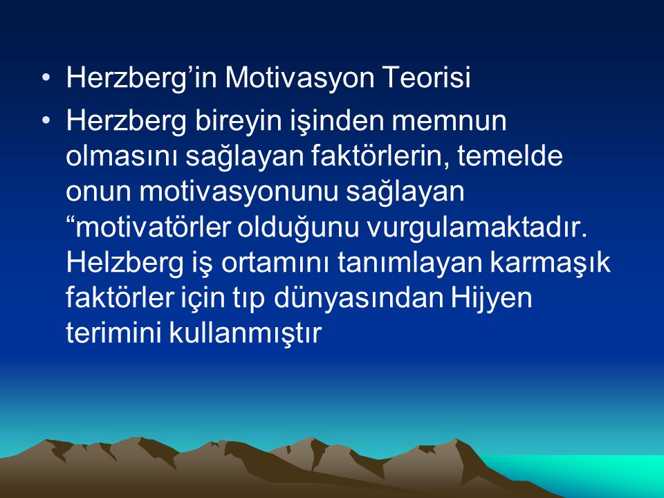 Herzberg'in Motivasyon Teorisi
