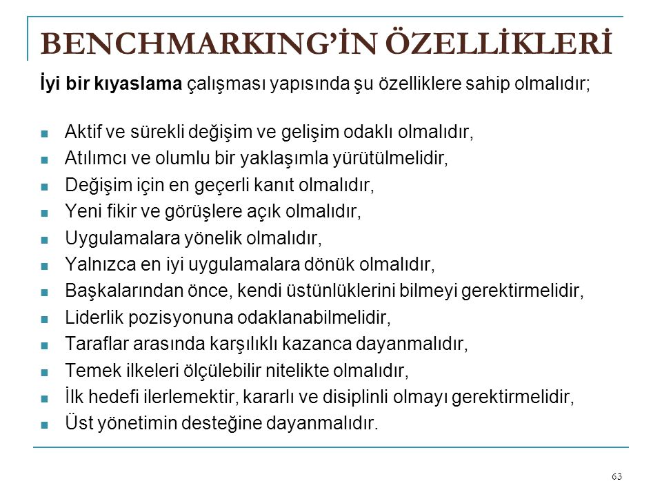 BENCHMARKING'İN ÖZELLİKLERİ