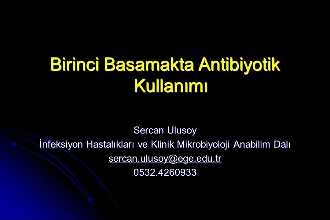 Birinci Basamakta Antibiyotik Kullanımı