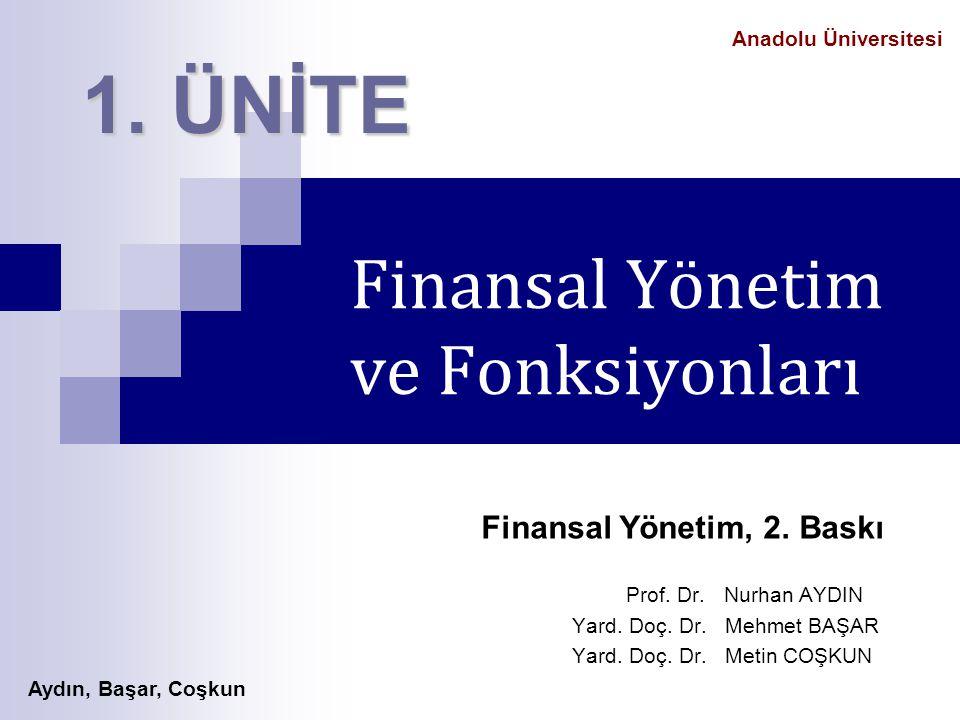 Finansal Yönetim ve Fonksiyonları