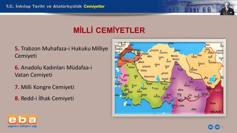 MİLLİ CEMİYETLER T.C. İnkılap Tarihi ve Atatürkçülük Cemiyetler