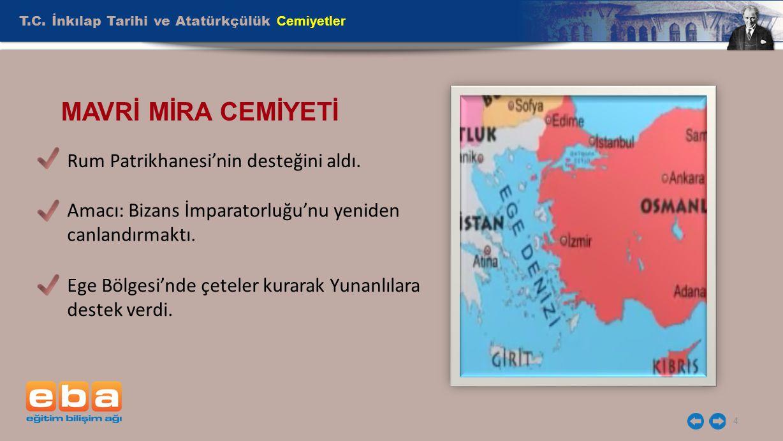 MAVRİ MİRA CEMİYETİ T.C. İnkılap Tarihi ve Atatürkçülük Cemiyetler