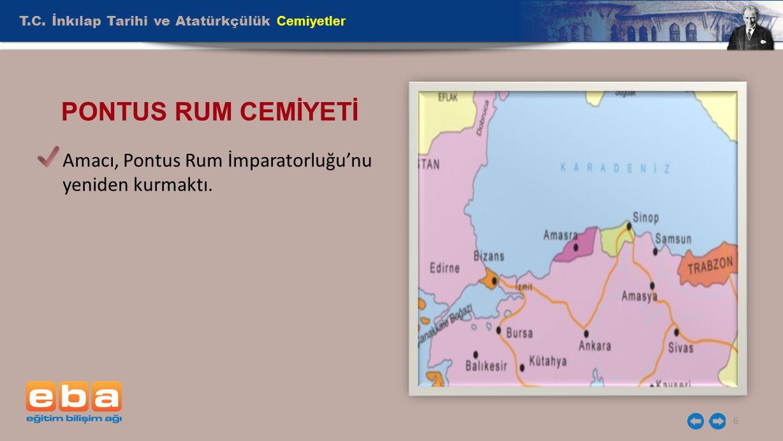 PONTUS RUM CEMİYETİ T.C. İnkılap Tarihi ve Atatürkçülük Cemiyetler