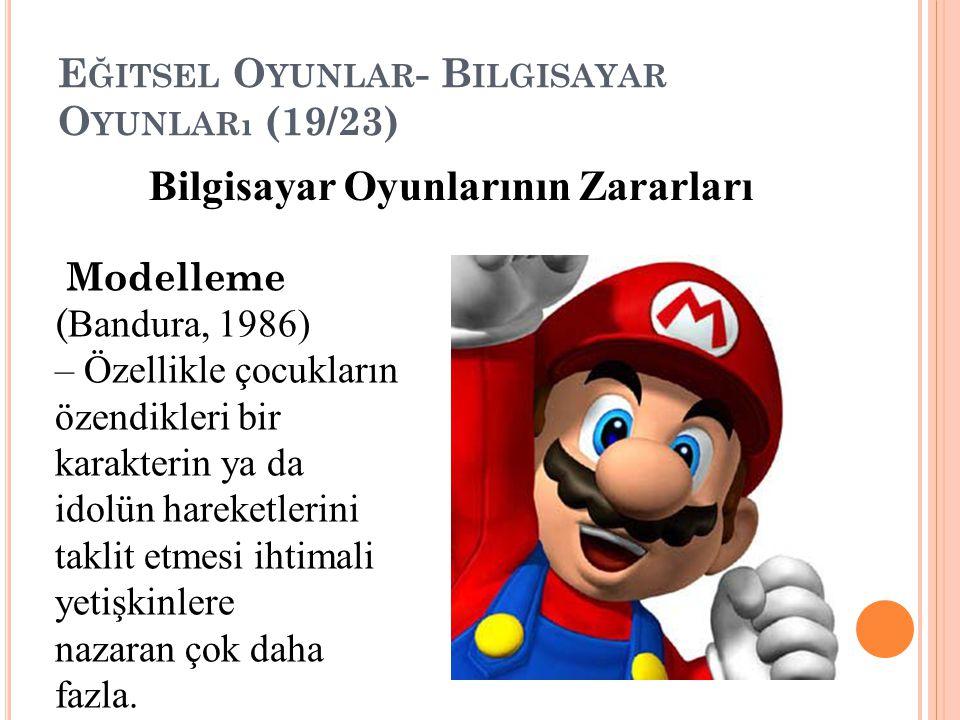 Eğitsel Oyunlar- Bilgisayar Oyunları (19/23)