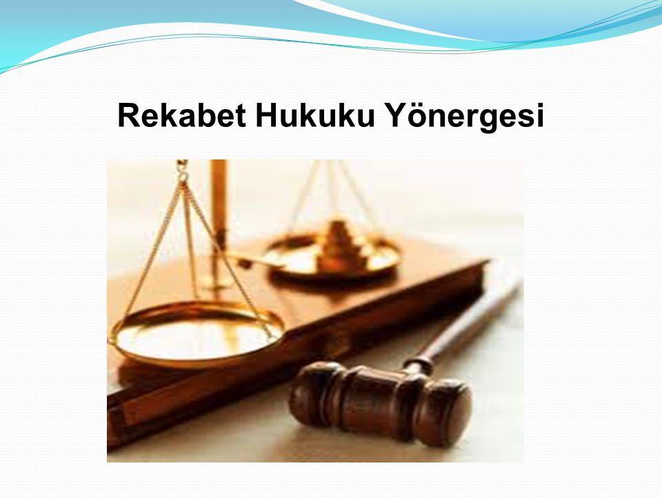 Rekabet Hukuku Yönergesi
