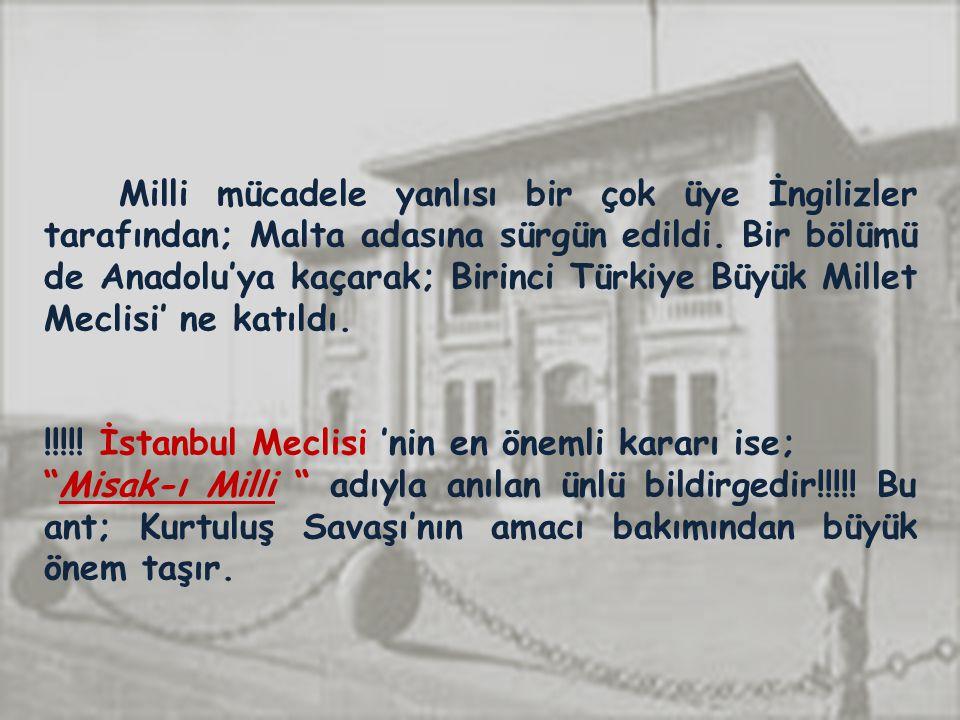 !!!!! İstanbul Meclisi 'nin en önemli kararı ise;