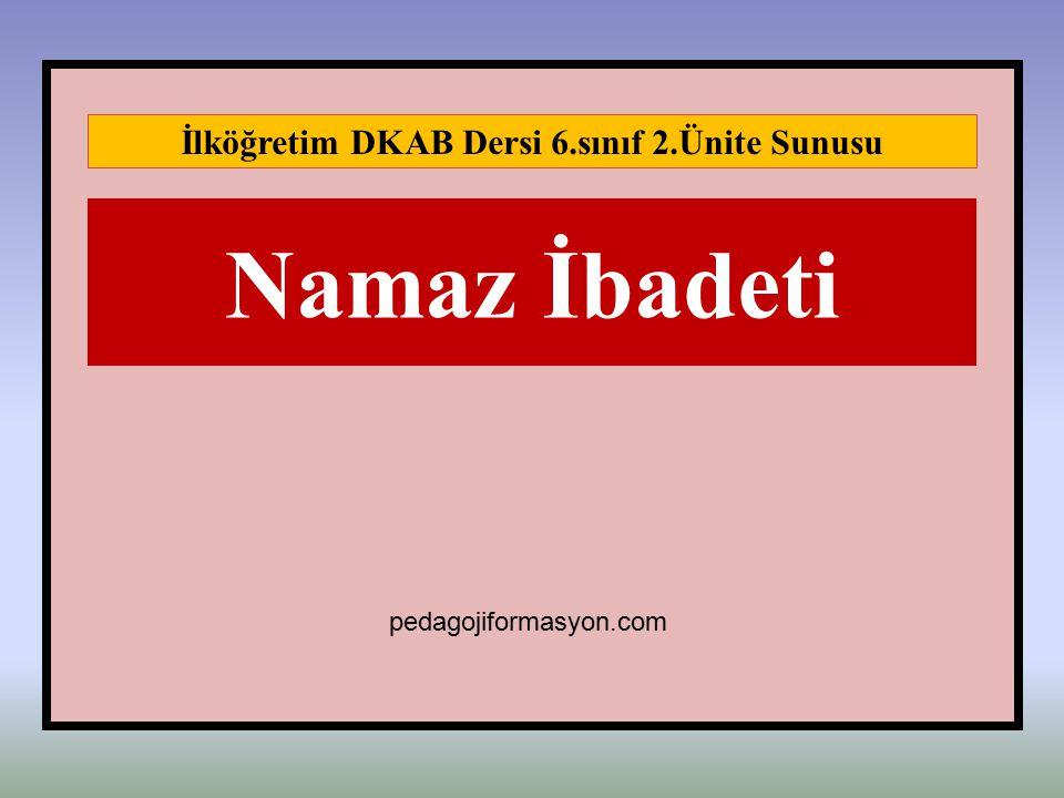 İlköğretim DKAB Dersi 6.sınıf 2.Ünite Sunusu