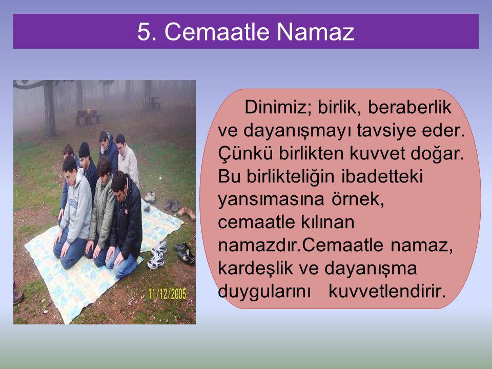 5. Cemaatle Namaz