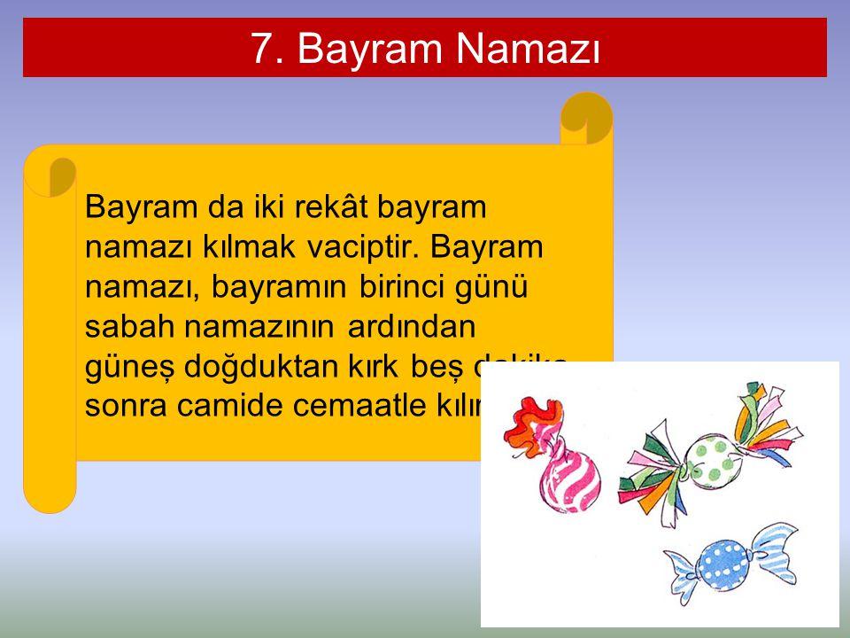 7. Bayram Namazı